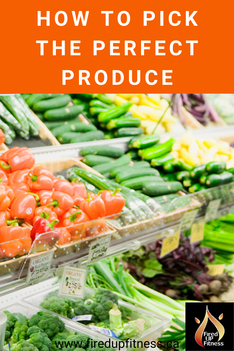 How To Pick The Perfect Produce